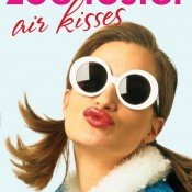 AIR KISSES by Zoë Foster