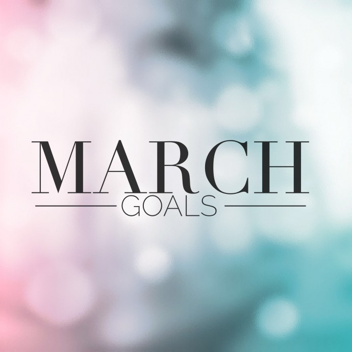 monthly goals march