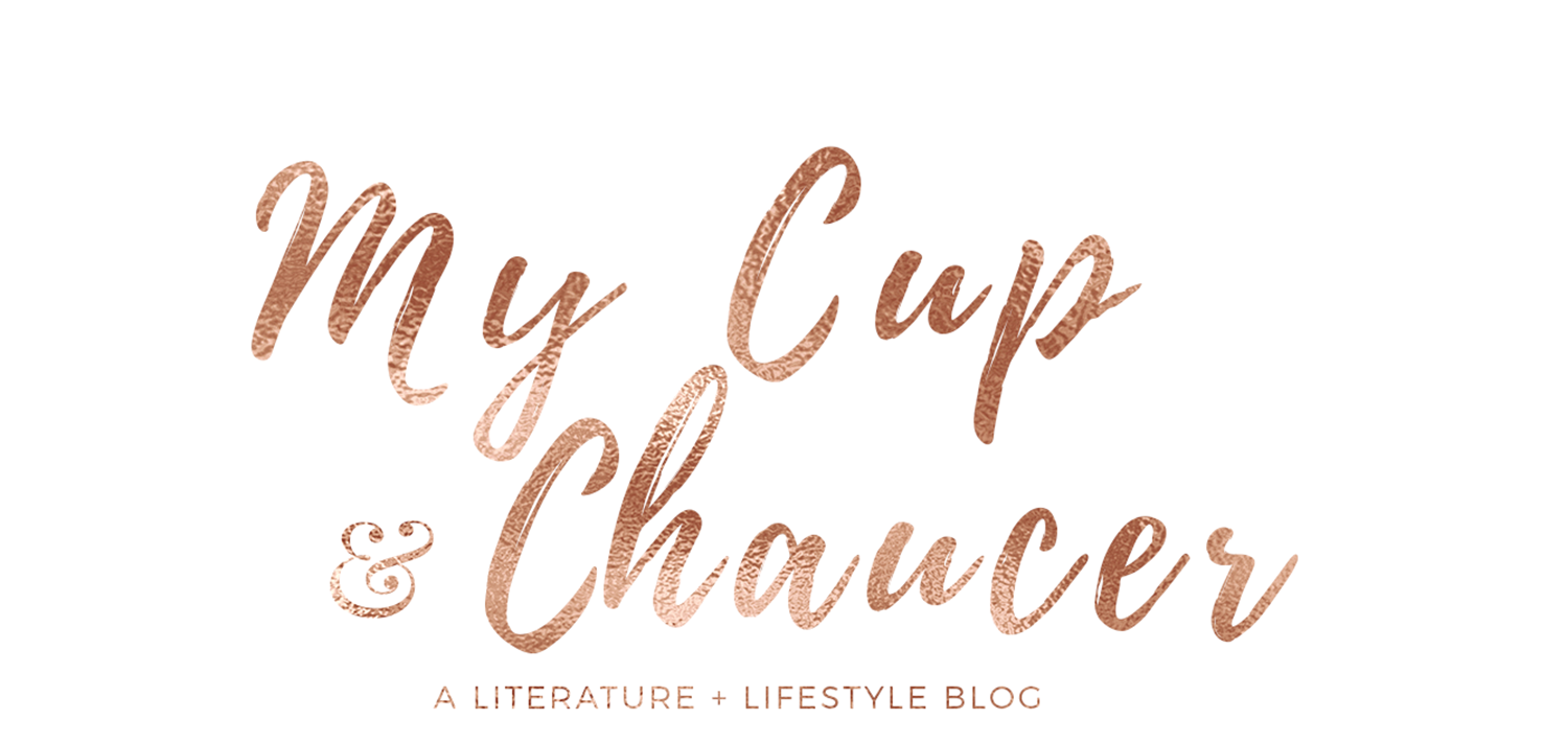 My Cup and Chaucer | Musings on books, tea, and everything in between